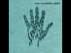 Paul van Kessel - Riot (Official Audio)