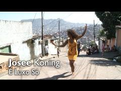 Josee Koning, É Luxo Só (Official Video)