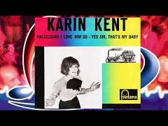 Karin Kent ♪ Yes Sir, That's My Baby ♫